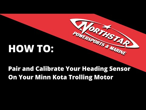 How To: Pair and Calibrate Your Heading Sensor On Your Minn Kota Trolling Motor