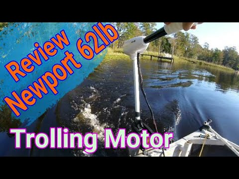 New Trolling Motor Review, Testing the Newport 62 lb