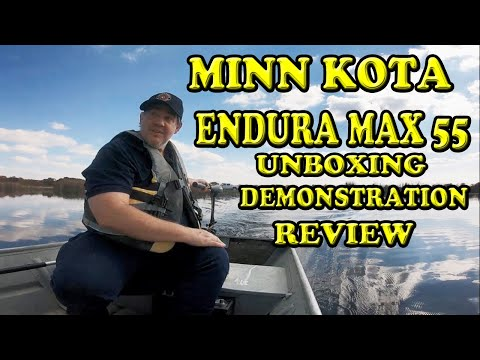 Minn Kota Endura Max 55 Trolling Motor Unboxing Demonstration and Review