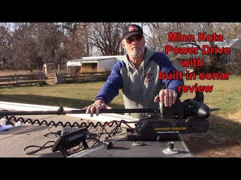 Minn Kota Power Drive with built in sonar review